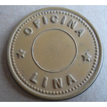 Ficha Salitrera Oficina Lina $ 2