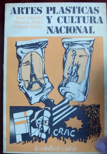 moneta / porto / rollie - artes plásticas y cultura nacional