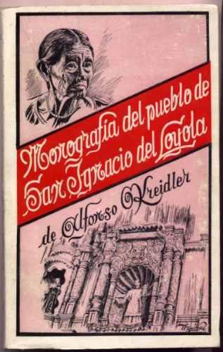 monog. pueblo de san ignacio del loyola kreidler - bolivia