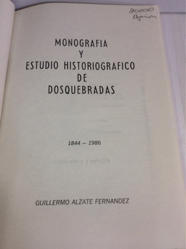 monografía municipio de dos quebradas, guillermo alzate f.