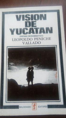 monografía visión de yucatan leopoldo peniche