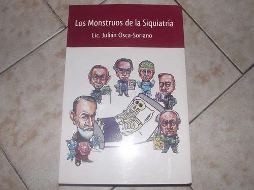 monstruos de la psiquiatria - julián osca s (autografiado)