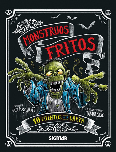 monstruos fritos colección 10 cuentos a la carta