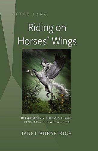montar en las alas de los caballos: reinventando el caballo