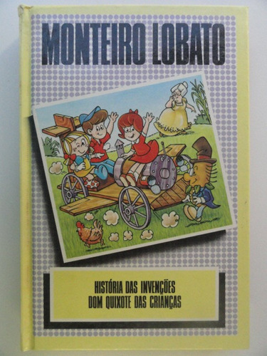 monteiro lobato 9 - história das invenções + dom quixote