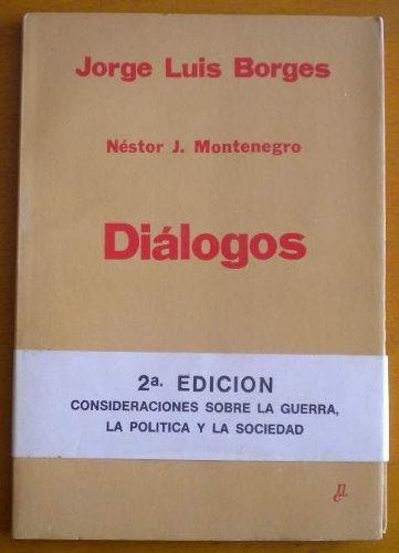 montenegro néstor j. / diálogos. jorge luis borges / 1983