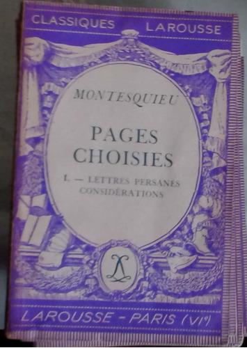 montesquieu pages choisies 1. lettres persannes, considerati