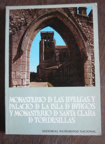 monteverde y otros - monasterio de las huelgas