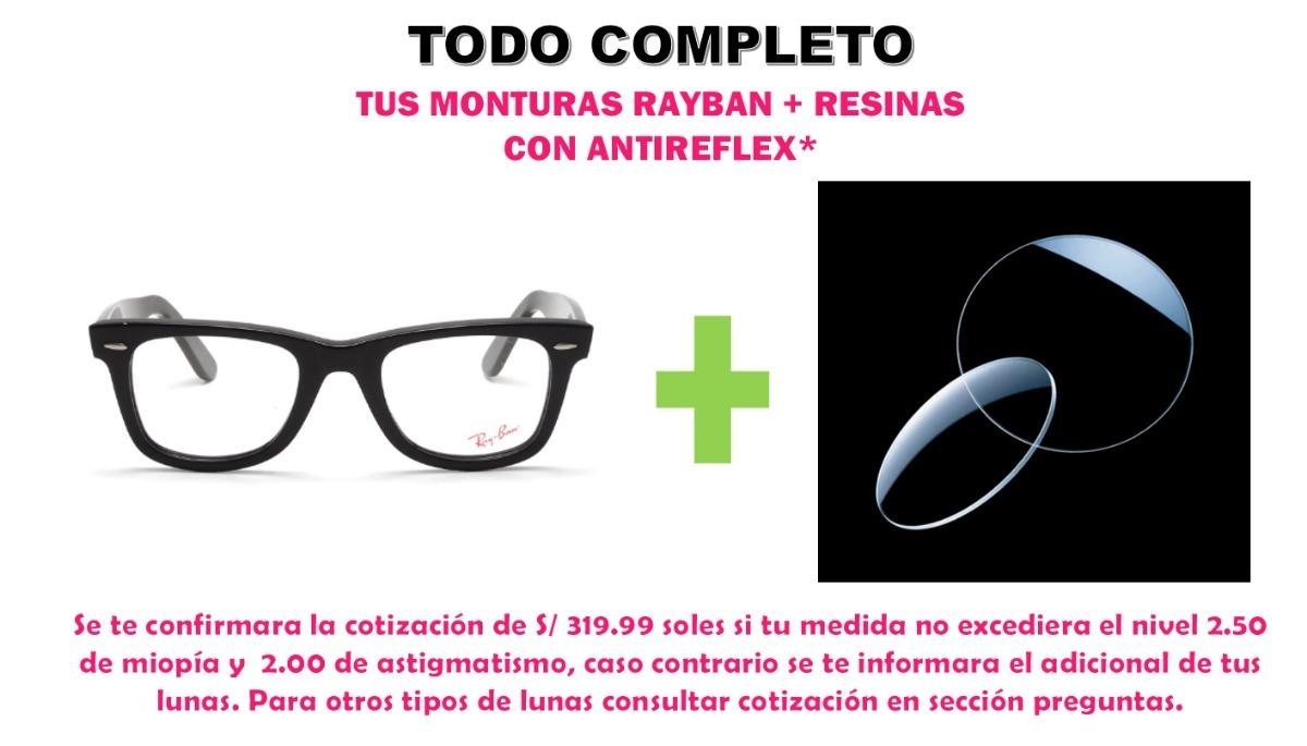 53b983b969 Monturas Rayban + Resinas En Antireflex, Somos Optica - S/ 319,99 en ...