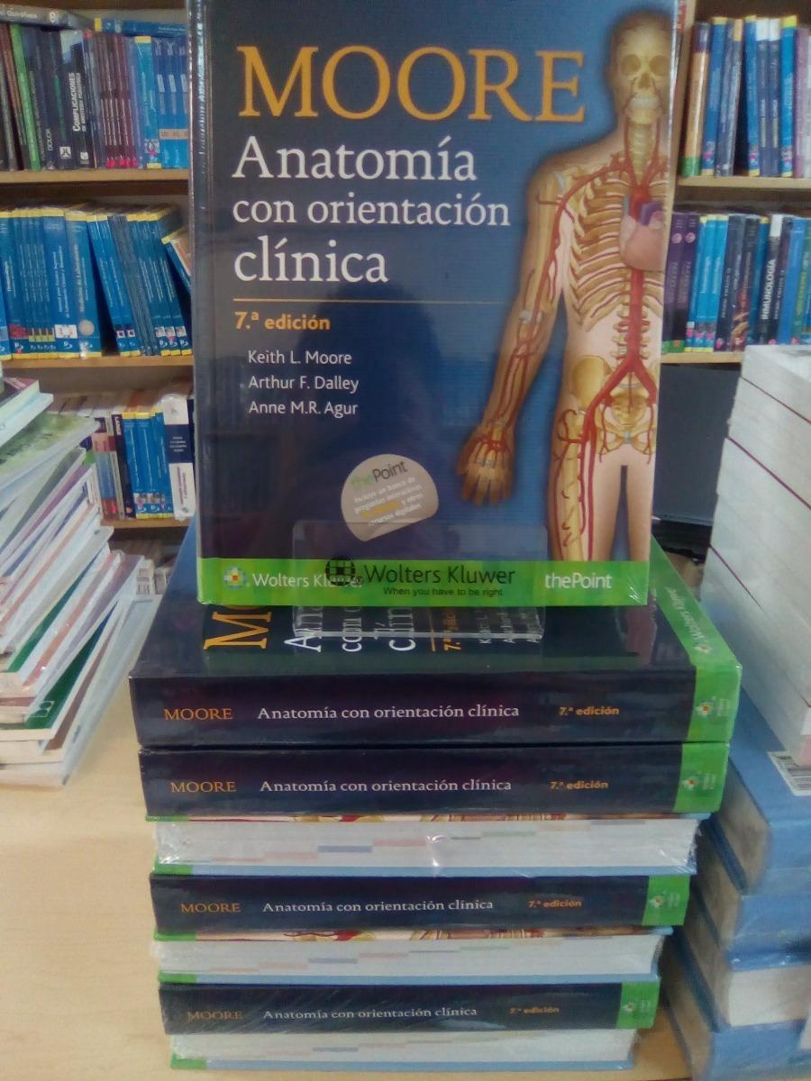 Único Moore Y Dalley Anatomía Orientado Clínicamente Componente ...