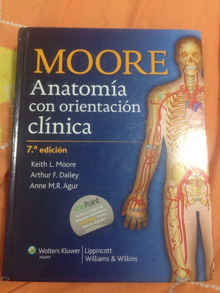 Moore Anatomia Con Orientación Clínica 7ma Edición - Bs. 0,01 en ...