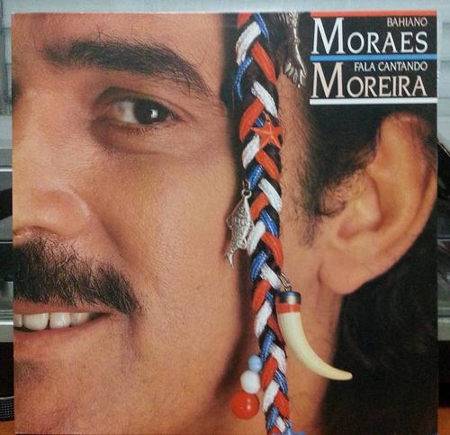 moraes moreira - baiano fala cantando - 1988 (lp zerado)