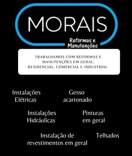 morais reformas e manutenções