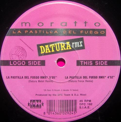 moratto - la pastilla del fuego (datura rmx) techno 90