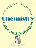 more teacher friendly chemistry labs and, deanna york