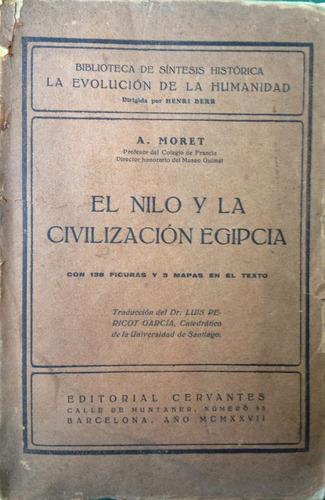 moret, a. - el nilo y la civilizacion egipcia, editorial cer