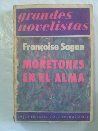 moretones en el alma- françoise sagan