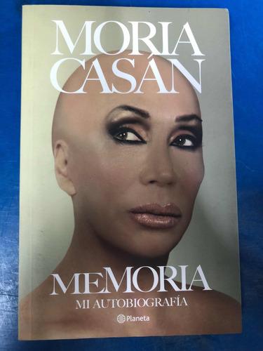 moria casan-memoria- autobiografía