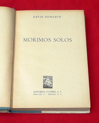 morimos sólos david howarth cumbre novela segunda guerra mun