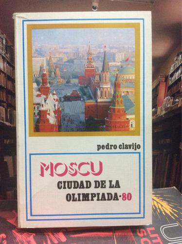 moscú. ciudad de la olimpiada. periodismo