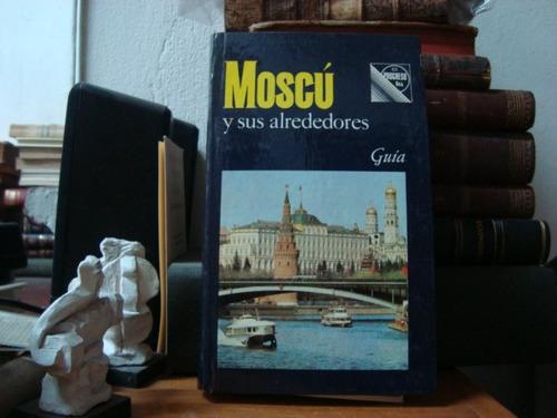 moscú y sus alrededores- guía / dvinski