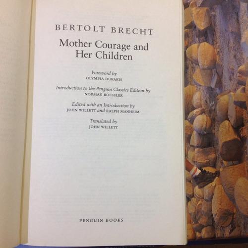 mother courage and her children. bertolt brecht.
