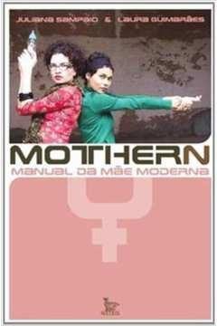 mothern - manual da mãe moderna