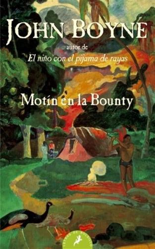 motín en la bounty - john boyne