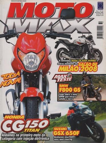 moto max n°32 honda cg 150 titan suzuki gsx 650f bmw f800 gs