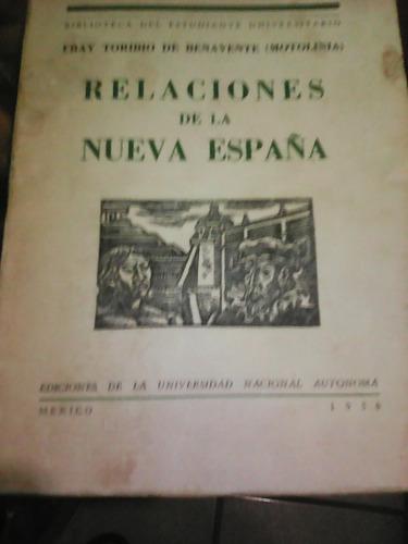 motolinia relaciones de la nueva españa (unam, 1956)