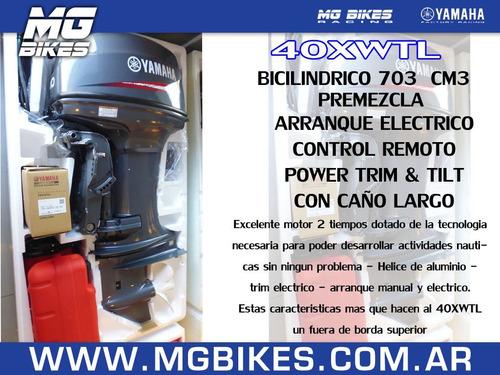motor fuera de borda 2t yamaha 40hp 40xwtl - mg bikes!