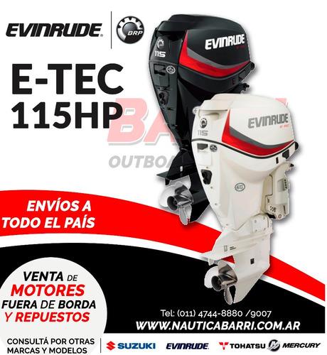 motor fuera de borda evinrude e-tec 115 hp  2 tiempos