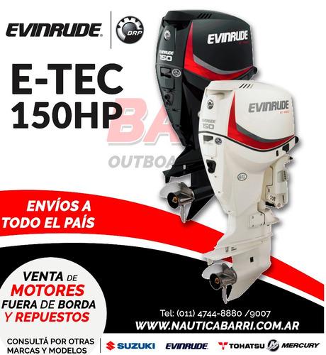 motor fuera de borda evinrude e-tec 150 hp  2 tiempos