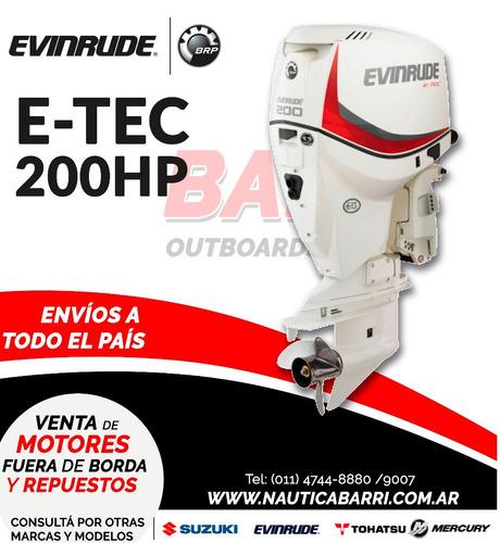 motor fuera de borda evinrude e-tec 200 hp  2 tiempos