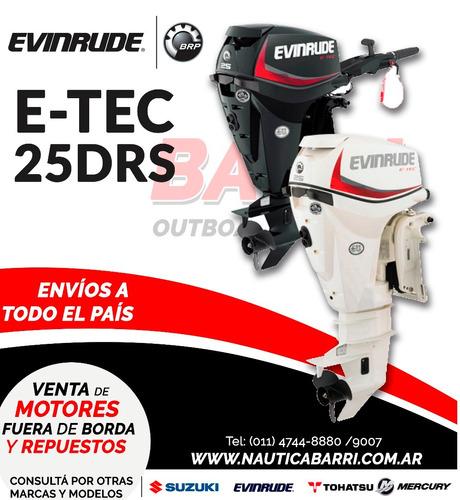 motor fuera de borda evinrude e-tec 25 hp  2 tiempos