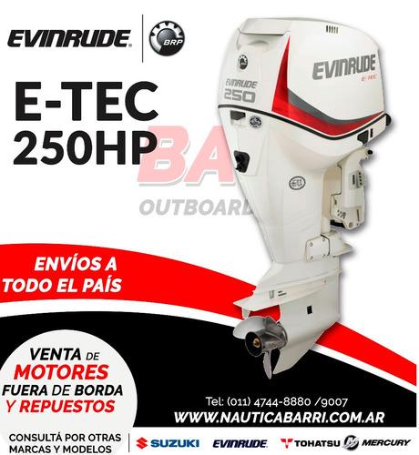 motor fuera de borda evinrude e-tec 250 hp  2 tiempos