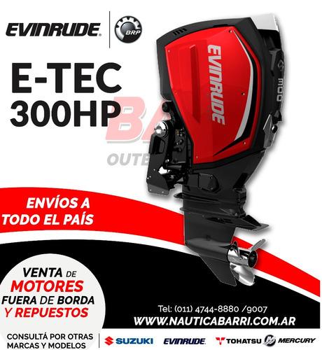 motor fuera de borda evinrude e-tec 300 hp  2 tiempos