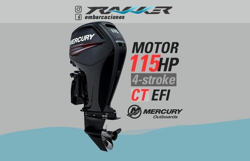 motor fuera de borda mercury 115 hp ct 4 tiempos trakker