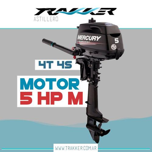 motor fuera de borda mercury 5 hp 4 tiempos trakker