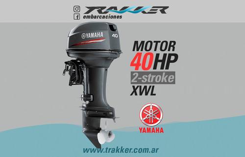 motor fuera de borda yamaha 40 hp 2 tiempos xwl trakker