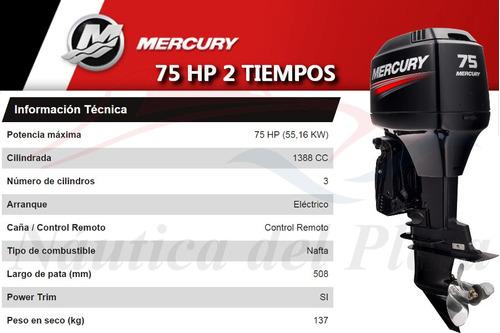motor mercury 75 hp 2 tiempos  0 hs 2019 náutica del plata