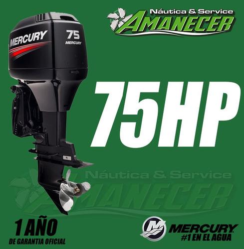 motor mercury 75 hp 2 tiempos elpto
