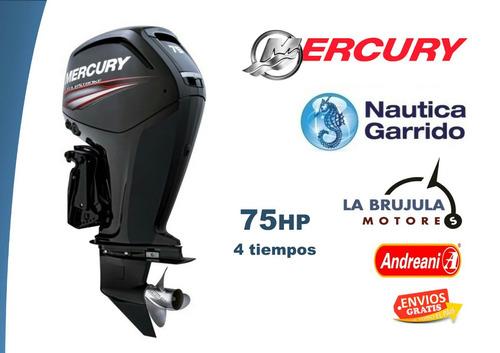 motor mercury 75 hp 4t. consultar precio de contado.