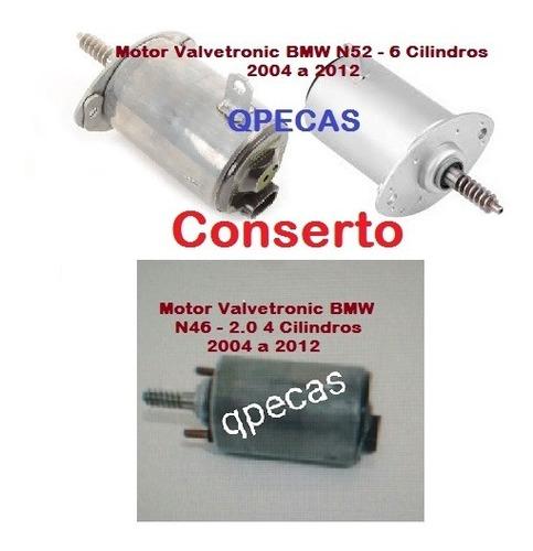 motor valvetronic bmw 118i 120i 320i x1 x3 x5 conserto