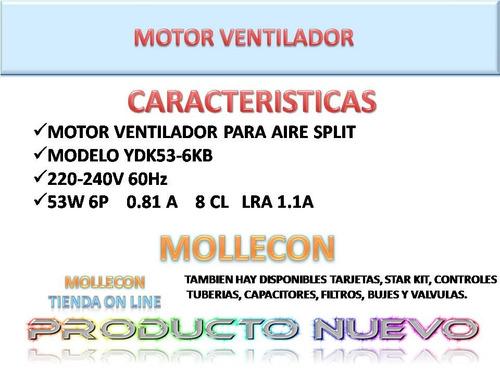 motor ventilador condensadora aires split 220v ydk53-6kb
