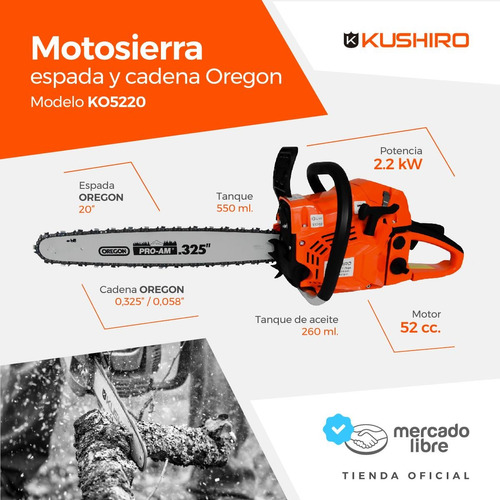 motosierra explosión kushiro 52cc pro espada y cadena oregon