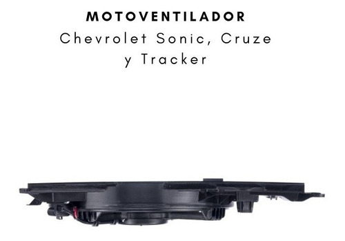motoventilador + enfocador chevrolet sonic, tracker, cobalt
