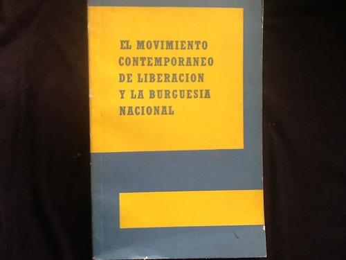movimiento contemporáneo de liberación y burguesía nacional.
