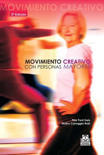 movimiento creativo con personas mayores(libro cuidado del c