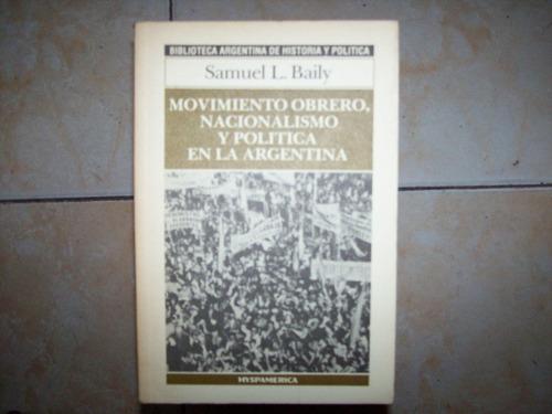 movimiento obrero nacionalismo y politica arg - hyspamerica